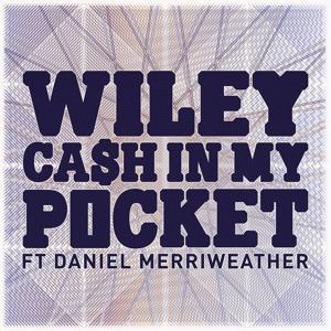 Cash In My Pocket ft Daniel Merriweather