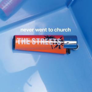 Never Went To Church - Radio Edit
