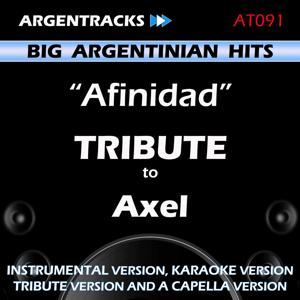 Afinidad - Tribute To Axel - Ep