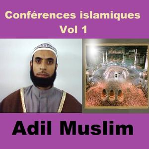 Conférences islamiques, vol. 1