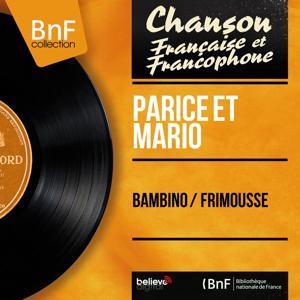 Bambino / Frimousse (Mono Version)