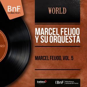Marcel Feijoo, Vol. 5 (Mono Version)