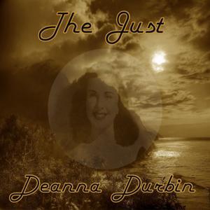 The Just Deanna Durbin