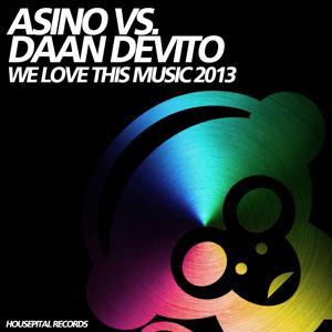 We Love This Music 2013