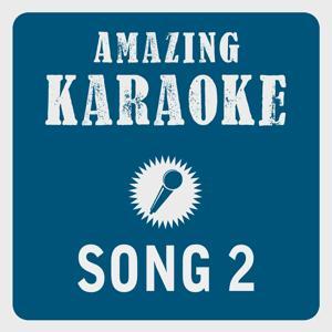 Song 2 (Karaoke Version)