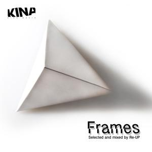 Frames (Selected and Mixed By Re-UP)