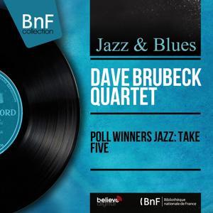 Poll Winners Jazz: Take Five (Mono Version)