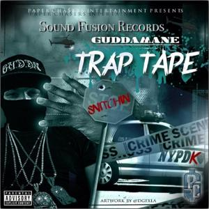 Gudda Mane Trap Tape