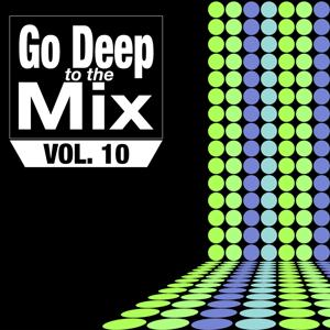 Go Deep to the Mix, Vol. 10
