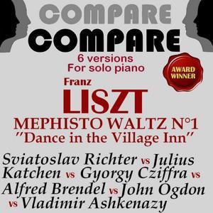 Liszt: Mephisto Waltz No. 1, Sviatoslav Richter vs. Alfred Brendel vs. Vladimir Ashkenazy vs. John Ogdon vs. Gyorgy Cziffra vs. Julius Katchen (Compare 6 Versions)