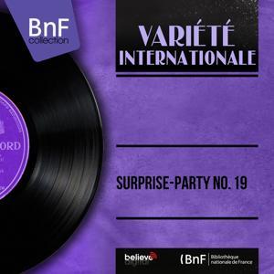 Surprise-party no. 19 (Mono Version)