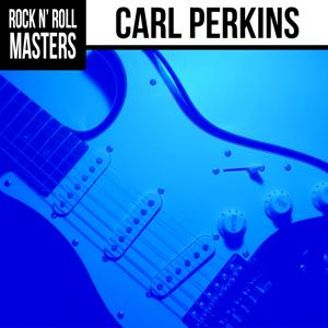 Rock n'  Roll Masters: Carl Perkins