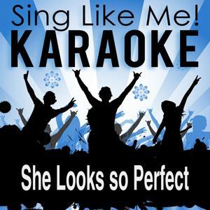 She Looks so Perfect (Karaoke Version)