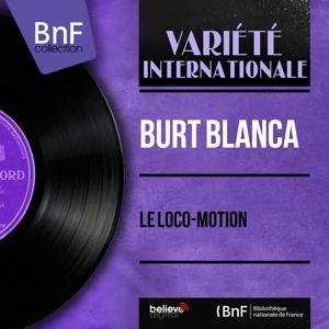 Le loco-motion (Mono Version)