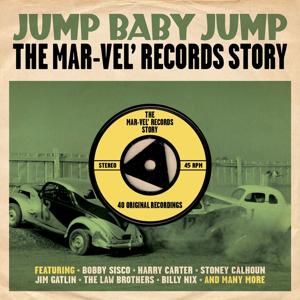 Jump Baby Jump: The Mar-Vel' Records Story