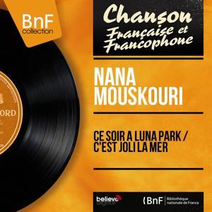 Ce soir à Luna Park / C'est joli la mer (Mono Version)