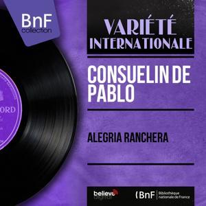 Alegria Ranchera (Mono Version)