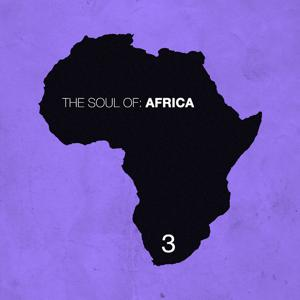 The Soul of Africa, Vol. 3