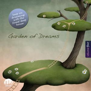 Garden of Dreams, Vol. 4 - Sophisticated Deep House Music