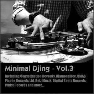 Minimal Djing, Vol. 3