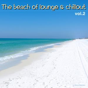 The Beach of Lounge & Chillout, Vol. 2