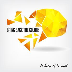 Bring Back the Colors, Vol. 04