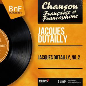 Jacques Dutailly, no. 2 (Mono Version)