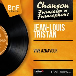 Vive Aznavour (Mono Version)