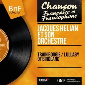 Train Boogie / Lullaby of Birdland (Mono Version)