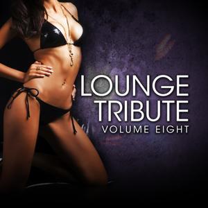 Lounge Tribute, Vol. 8