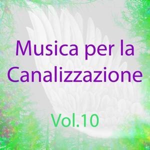 Musica per la canalizzazione, Vol. 10