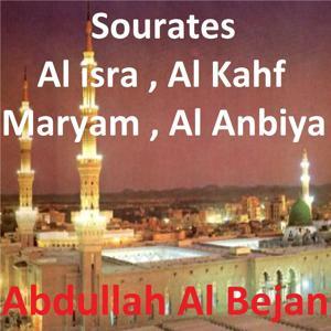 Sourates Al Isra, Al Kahf, Maryam, Al Anbiya