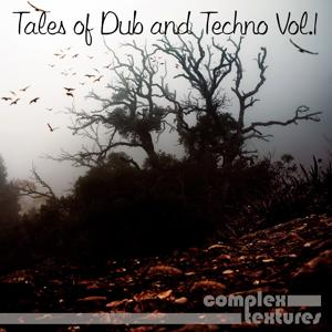 Tales of Dub and Techno, Vol. 1