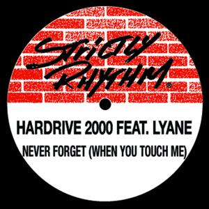 Never Forget (When You Touch Me) [feat. Lynae]