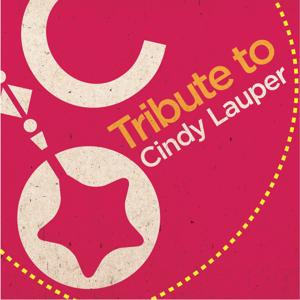 Tribute to Cindy Lauper