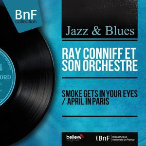 Smoke Gets in Your Eyes / April in Paris (Mono Version)