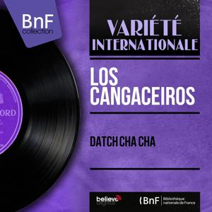 Datch Cha Cha (Mono Version)
