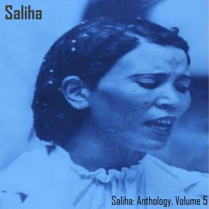 Saliha Anthology, Vol. 5