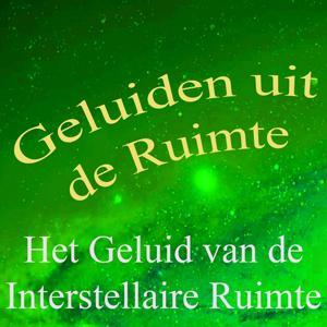 Geluiden Uit De Ruimte, Vol. 5 (Het Geluid Van De Interstellaire Ruimte)