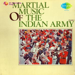 Martial Music of The Indian Army, Vol. 3