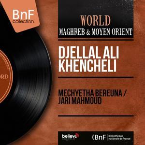 Mechyetha Bereuna / Jari Mahmoud (Mono Version)