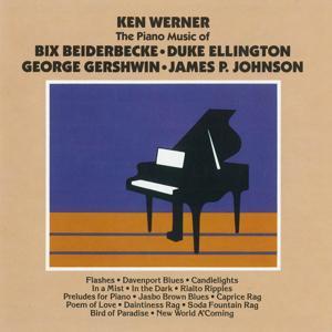 The Piano Of Bix Beiderbecke, Duke Ellington, George Gershwin, James P. Johnson