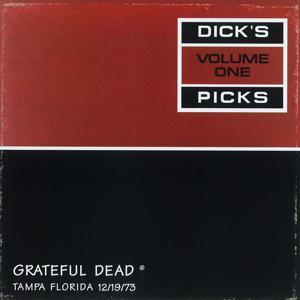 Dick's Picks Vol. 1: 12/19/73 (Curtis Hixon Hall, Tampa, FL)
