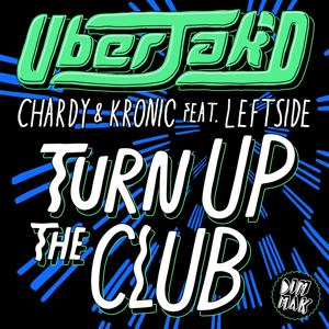 Turn Up The Club (feat. Leftside)
