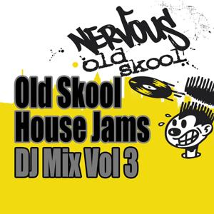 Old Skool House Jams - DJ Mix Vol 3