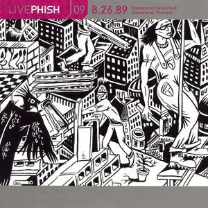 LivePhish, Vol. 9 8/26/89 (Townshend Famlly Park, Townshend, VT)