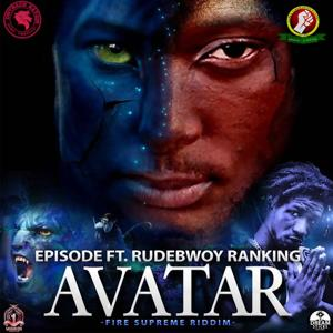 Avatar (Fire Supreme Riddim)