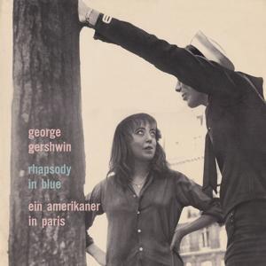 George Gershwin: Ein Amerikaner in Paris / Rhapsody in Blue