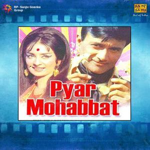 Pyar Mohabbat (Original Motion Picture Soundtrack)