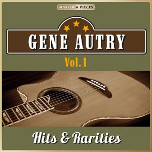 Masterpieces Presents Gene Autry, Hits & Rarities, Vol. 1 (40 Country Songs)